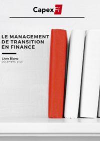 Livre blanc : Le Management de Transition en Finance